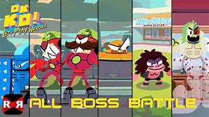 All Boss Battle - OK K.O.! Let's Play Heroes - Walkthrough ...