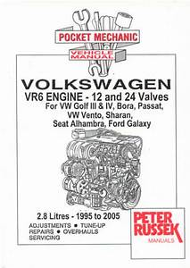 Vw Vr6 Engines Golf Mk3 Mk4 Bora New Workshop Manual