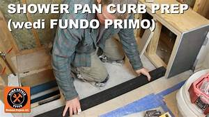 Wedi Fundo Primo Dezentral : install a shower pan part 1 curb prep for wedi fundo primo step by step youtube ~ Markanthonyermac.com Haus und Dekorationen