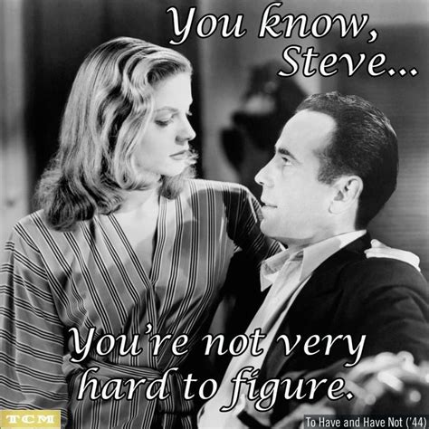Humphrey Bogart Quotes | Information About Lauren Bacall Humphrey Bogart Quotes Yousense Info