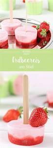 Erdbeereis Selbst Machen : super leckeres erdbeereis am stil rezept rezepte pinterest erdbeereis rezepte und erdbeeren ~ Yasmunasinghe.com Haus und Dekorationen