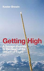 Getting High / ... Kester Brewin Quotes