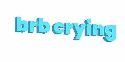 Brb Sticker Sad Words Justin Transparent Giphy