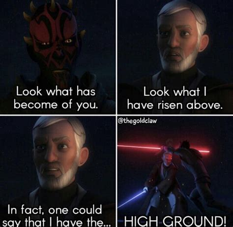 High Ground Memes - 32 best high ground memes images on pinterest funny star wars high ground and star wars