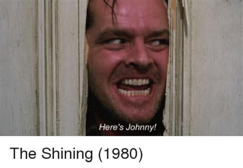 The Shining Meme - here s johnny the shining 1980 the shining meme on sizzle