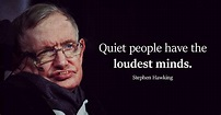 Some Quotes By Stephen Hawking