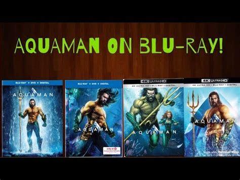 blu ray versions  aquaman aquaman