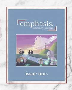 Emphasis Literary Journal By Connor Beeman