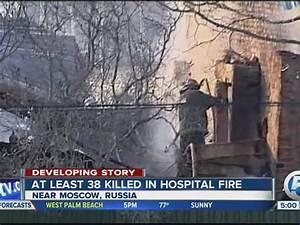 Russia psychiatric hospital fire death toll: 38 killed in ...