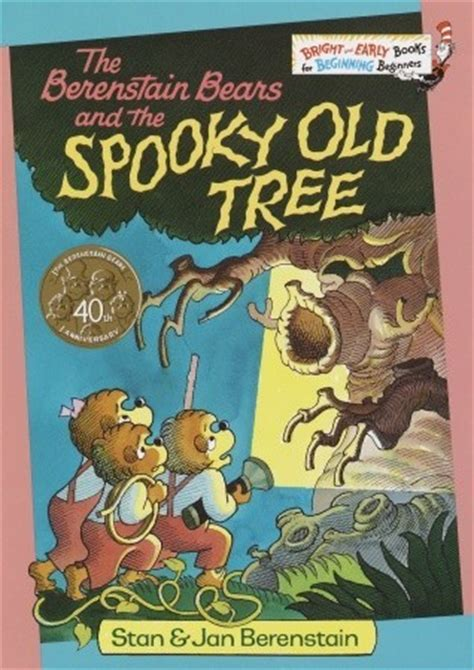 berenstain bears   spooky  tree  stan berenstain reviews discussion bookclubs