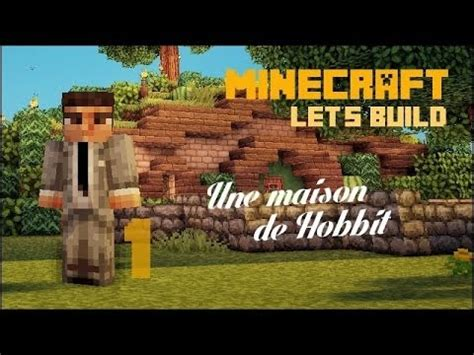 maison de hobbit construction fr minecraft let s build une maison de hobbit 1 2