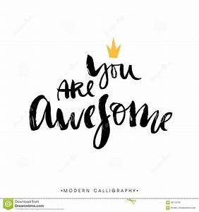 You Are Awesome. Modern Brush Calligraphy. Handwritten ...