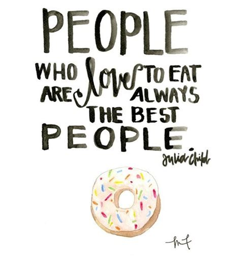 Food Quotes Food Quotes Image Quotes At Relatably