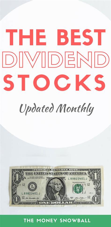 the best dividend stocks the best dividend stocks april 2018 the money snowball
