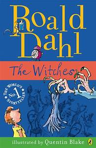 The Witches by Roald Dahl | Books | Pinterest