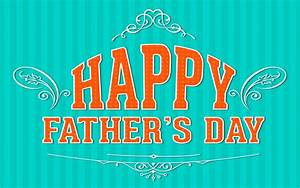 Father's Day Wallpapers, Pictures, Images