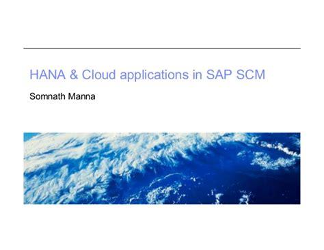 hana cloud hana cloud scm applications techedblr2013