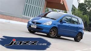 U0e23 U0e35 U0e27 U0e34 U0e27 Honda Jazz Gd 1 5 I-dsi E As  2004