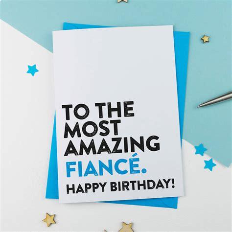 birthday wishes  fiance   romantic