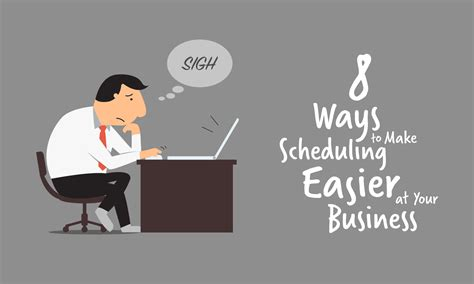 8 Ways To Make Scheduling Easier At Your Business  When I Work
