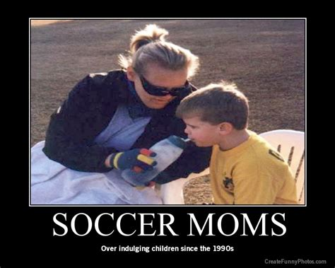 Funny Memes For Moms - soccer mom quotes like success