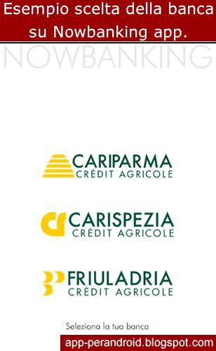 friuladria nowbanking mobile app android nowbanking app cariparma carispezia friuladria