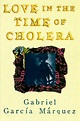 Love in the Time of Cholera by Gabriel Garcia Marquez ...
