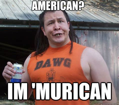 Funny America Memes - american i am murican funny meme picture