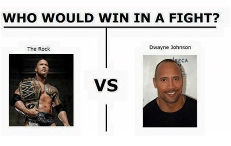 Dwayne The Rock Johnson Memes - who would win in a fight dwayne johnson the rock eca vs dwayne johnson meme on me me