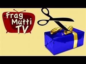 Geschenke Richtig Verpacken : geschenke richtig verpacken frag mutti tv youtube ~ Markanthonyermac.com Haus und Dekorationen