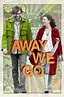 Movie Project: Away We Go