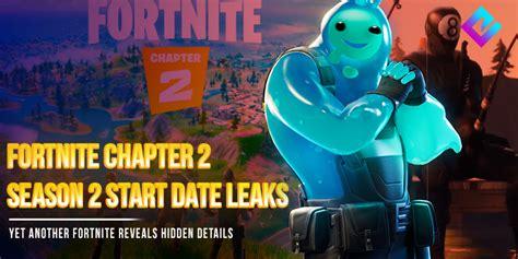 fortnite chapter  season  leaks start date