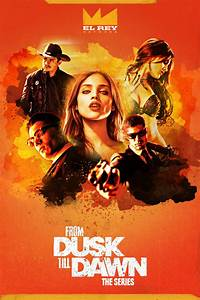 From Dusk Till Dawn: The Series Poster by Jermaine ...