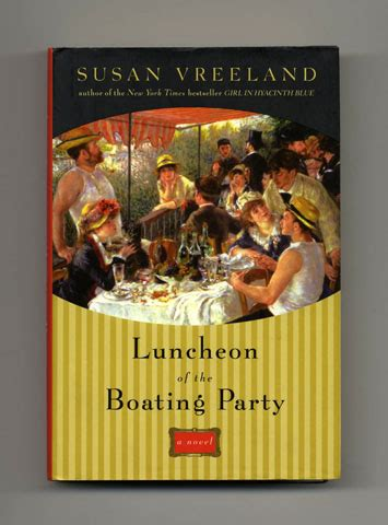 Luncheon Of The Boating by Luncheon Of The Boating 1st Edition 1st Printing
