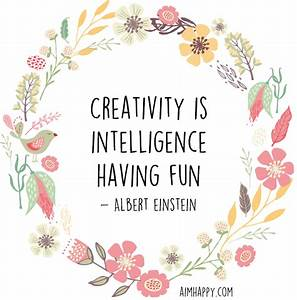 23 Creativity Quotes To Rekindle The Imagination
