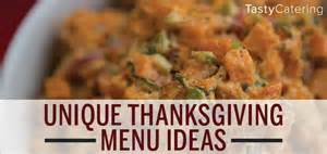 unique thanksgiving menu ideas tasty catering