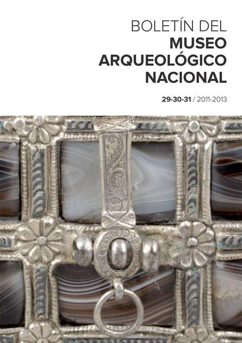 Calaméo Boletín del Museo Arqueológico Nacional 29 30 31