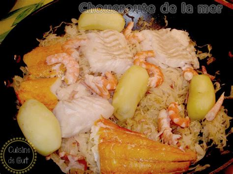 choucroute de la mer cuisine de gut