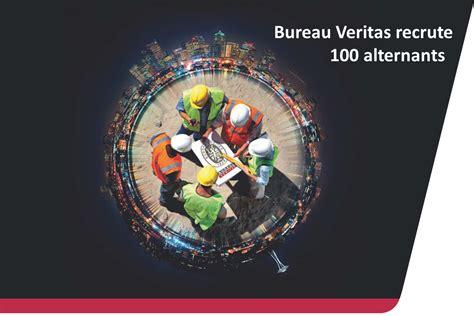 offre emploi bureau veritas bureau veritas recrute 100 alternants