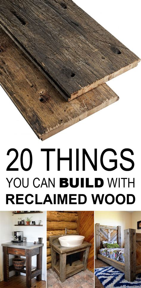 Things To Do With Barn Wood by 20 Things You Can Build With Reclaimed Wood