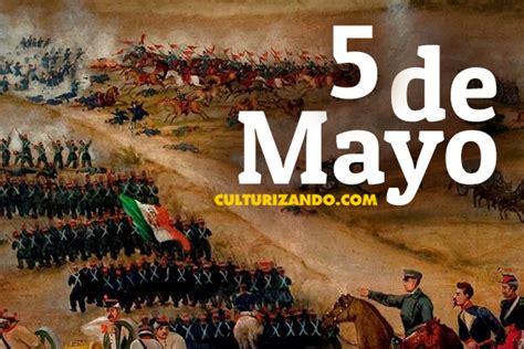 ¿Qué se celebra o conmemora el '5 de Mayo'?