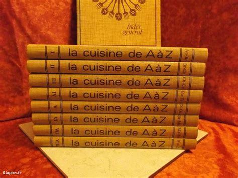 cuisines de a à z 8 livres quot cuisine de a à z quot pour apprendre à cuisiner igopher fr