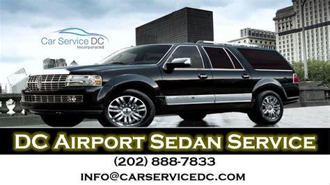 Airport Sedan Service by Dc Airport Sedan Service Car Service Dc