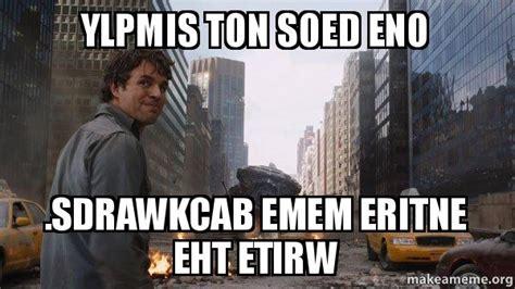 Ton Meme - ylpmis ton soed eno sdrawkcab emem eritne eht etirw that s my secret make a meme