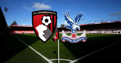 Bournemouth vs Crystal Palace live: Batshuayi and Eze ...