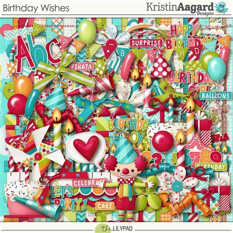 digital scrapbook kit birthday wishes kristin aagard
