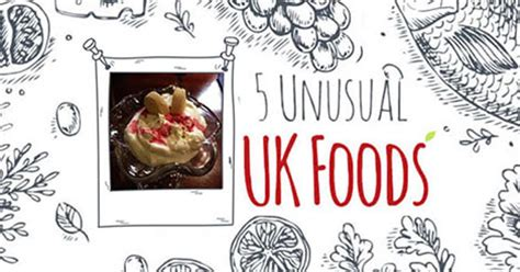 weird british foods foreigners   infographic