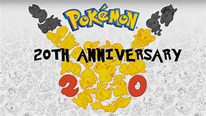 Pokemon 20th Anniversary Thoughts and Reactions - YouTube