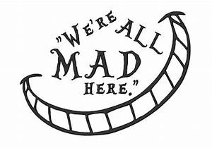 We're All Mad Here Alice in Wonderland Quote Wall Decal