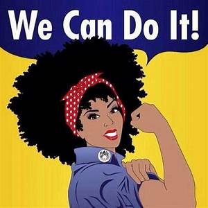 We can do it! | My Beautiful Natural Essence | Pinterest